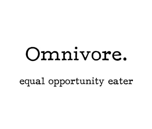 omnivore equal opportunity eater