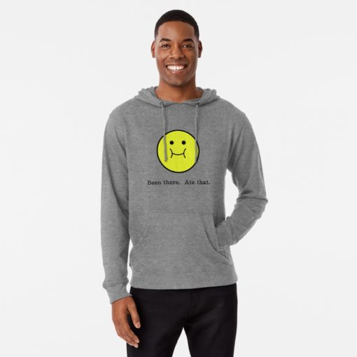 been there done that foodie hoodie