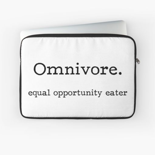 omnivore equal opportunity eater laptop sleeve